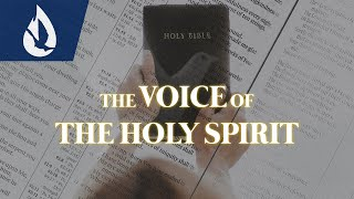 How to Hear the Voice of the Holy Spirit: 3 Keys