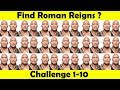 WWE Quiz- Find Roman Reigns???? (Facts About Roman Reigns) Challenge 1-10