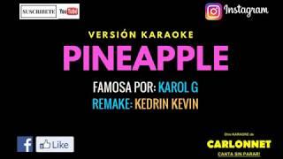 Pinapple   Karol G (Karaoke)