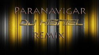 Dj Hisniel - Paranavigar Remix
