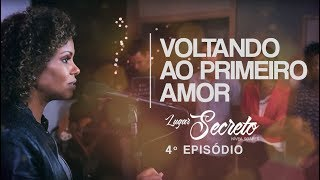 Nivea Soares - Voltando Ao Primeiro Amor   Lugar Secreto