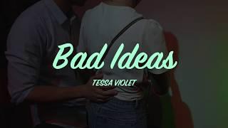 (ThaiSub) Bad ideas - Tessa Violet lyrics