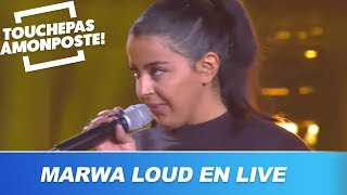 Marwa Loud   Fallait Pas (Live @TPMP)