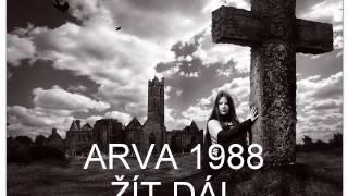 Video ARVA - ŽÍT DÁL