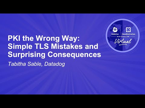 Image thumbnail for talk PKI the Wrong Way: Simple TLS Mistakes and Surprising Consequences