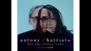 02 - for today I am a boy - Franco Battiato & Antony Hegarty - Del suo veloce volo (2013)