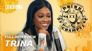 Trina | Drink Champs (Full Episode)