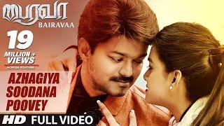 Bairavaa Songs | Azhagiya Soodana Poovey Video Song | Vijay, Keerthy Suresh | Santhosh Narayanan