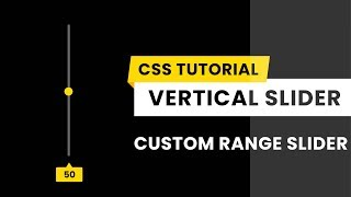 Vertical Range Slider | Custom Range Slider CSS| CSS Tutorial