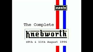 OASIS: THE COMPLETE KNEBWORKTH 10 Th & 11 Th August 1996