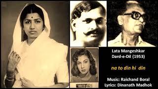 Lata Mangeshkar - Dard-e-Dil (1953) - 'na to din hi   - YouTube