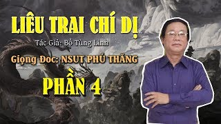 Phần 4 - Truyện Đêm Khuya: LIÊU TRAI CHÍ DỊ - Giong đọc: NSUT Phú Thăng