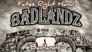 Badlands — Fate's Right Hand