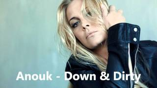Anouk - Down & Dirty (New track)