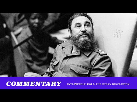 Anti-Imperialism & The Cuban Revolution For Normal People (TMBS 119)