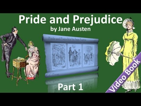 Part 1 - Pride and Prejudice Audiobook by Jane Austen (Chs 01-15)