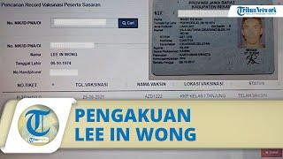Fakta Warga Bekasi Gagal Vaksin karena NIK Dipakai Orang Lain, Ini Pengakuan Lee In Wong