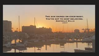 The sun shines on everybody. You've got to keep believing. Dontrelle Willis