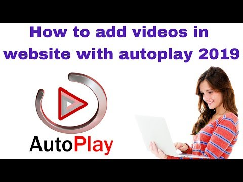 How to add videos in website with autoplay 2019
