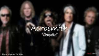 Aerosmith   Chiquita