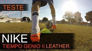 TESTE - CHUTEIRA CAMPO NIKE TIEMPO GENIO II EM COURO - Review Nike Tiempo Genio II Leather