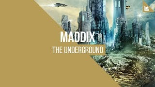 Maddix - The Underground