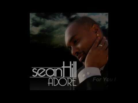 Adore Album from Sean Hill (Full Preview)