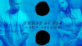 Shape Of You (Latin Version) [COVER] - by NEY- Ed Sheeran
