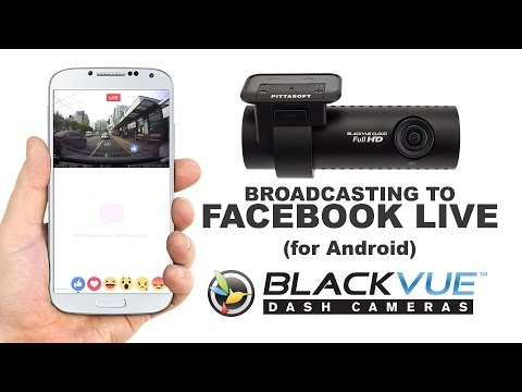 [Tutorial] Facebook Live with the BlackVue App (Android)