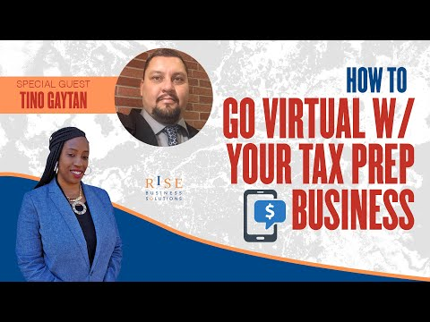 How to Go Virtual with your Tax Preparation Business. Tax Professional Training.