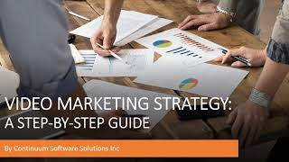 Video Marketing Strategy Guide 2020 | Continuum Software Solutions - Toronto, Canada