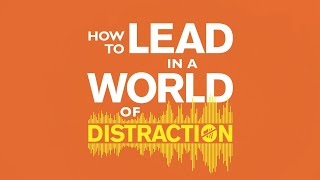 How to Lead in World of Distraction Trailer - Video Bible Study by Clay Scroggins