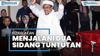 Rizieq Shihab akan Jalani Sidang Tuntutan Kasus Kerumunan Petamburan Senin Pekan Depan di PN Jaktim