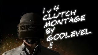 PUBG MOBILE Clutch HIGHLIGHTS BY GODLEVEL..FULL RUSH GAMEPLAY