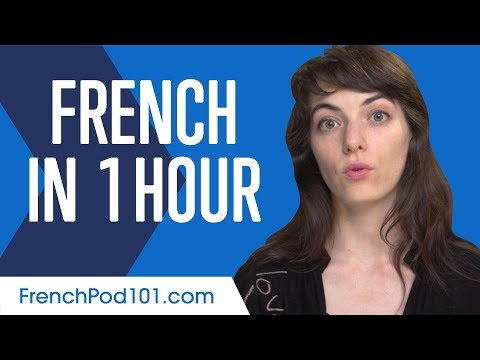 Learn French in 1 Hour - ALL You Need to Speak French - YouTube
