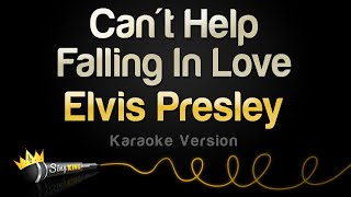Elvis Presley - Can't Help Falling In Love (Karaoke Version)