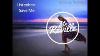 Listenbee- Save Me (lyrics)