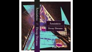 Armisticio   Decay Dreams (Disco Completo)