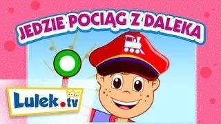 Jedzie pociąg z daleka 🚂 Piosenki dla dzieci I Lulek.tv