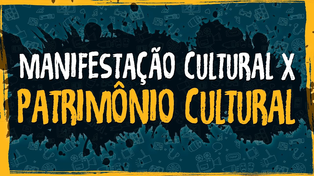 Manifestão Cultural x Patrimônio Cultural
