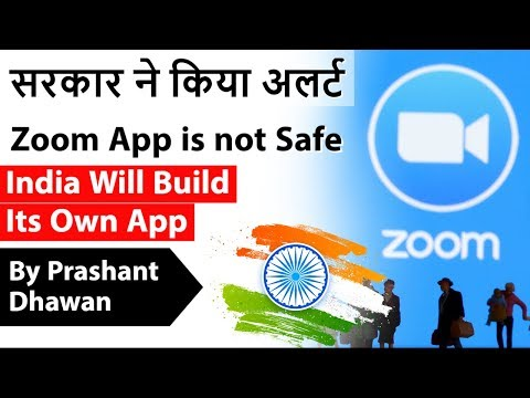 Zoom App is not Safe     India Will Build Its Own App Current Affairs 2020 #UPSC