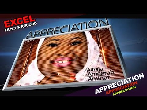 APPRECIATION PROMO FROM ALHAJA AMINAT AJAO ABUBAKAR OBIRERE