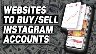 The Best Websites to Buy & Sell Instagram Accounts (2020)