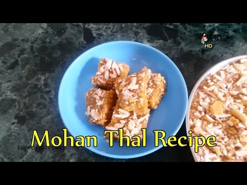 Traditional Gujarati Mohanthal Recipe   Sweet Mohan Thal Recipes