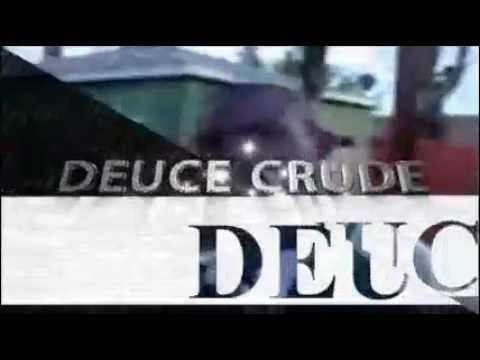 Deuce Crude Promo   Small