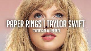 Paper Rings - Taylor Swift (Traducción al Español)
