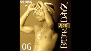 2Pac - 6. Military Minds OG - Better Dayz CD 2