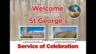 Our Service of Celebration for St George