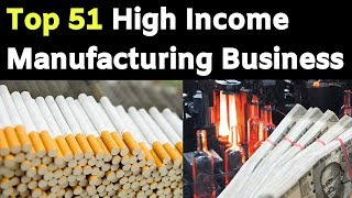 Top 51 Manufacturing Business In India    Business Ideas In Hindi