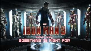 Iron Man 3 Trailer music (Sencit Music - Something to Fight For)